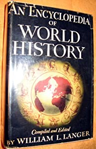 Hardcover An Encyclopedia of World History, Ancient Medieval, and Modern, Chronologically Book