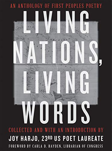 Book Cover: Living Nations, Living Words: An Anthology of First Peoples Poetry