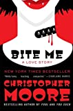 Bite Me: A Love Story (Bloodsucking Fiends)