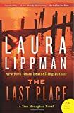 The Last Place: A Tess Monaghan Novel