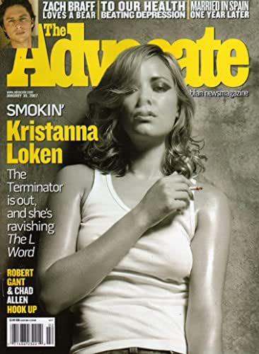 The Advocate January 30 2007 Magazine SMOKIN KRISTANNA LOKEN: THE TERMINATOR IS OUT, AND SHE'S RAVISHING THE L WORD