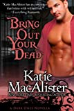 Bring Out Your Dead (Dark Ones Novels)