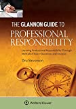 Glannon Guide to Professional Responsibility: Learning Professional Responsibility Through Multiple-Choice Questions and Analysis (Glannon Guides Series)