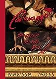 Caravaggio: Painter on the Run