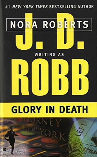 Glory in Death (In Death, Book 2)