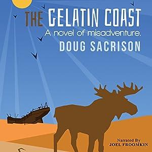 The Gelatin Coast Audiobook