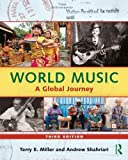 World Music: A Global Journey - Paperback & CD Set Value Pack, Terry E. Miller, Andrew Shahriari, 0415808235