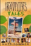 img - for Traveller's Tales: Books of Short Adventures book / textbook / text book