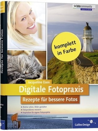 digitale-fotopraxis-rezepte-fr-bessere-fotos-einfach-besser-fotografieren