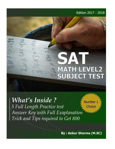 SAT Math Level 2: SAT Mathematics Level 2 Subject Test (5 Complete Test )