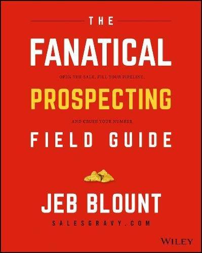 Fanatical Prospecting Field Guide