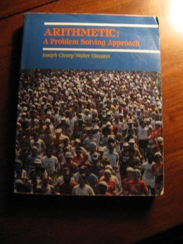 Arithmetic: A Problem Solving Approach
