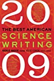 Best American Science Writing 2009, Natalie Angier and Jesse Cohen, 0061431664