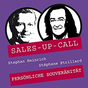 Persönliche Souveränität (Sales-up-Call) Hörbuch