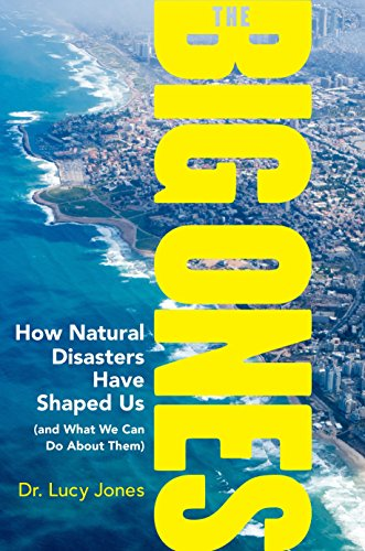 Shaped Natural - The Big Ones: How Natural Disasters Have Shaped Us (and What We Can Do About Them)