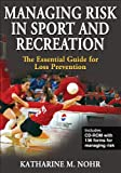 Managing Risk in Sport and Recreation: The
