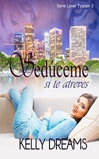 Sedúceme si te atreves (Lover Tygrain) (Volume 3) (Spanish Edition)