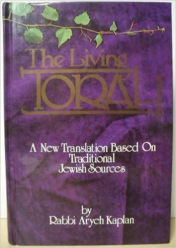 The Living Torah the Five Books of Moses: Kaplan, Aryeh: 9780940118294: Amazon.com: Books