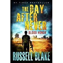 Blood Honor (The Day After Never) (Volume 1)