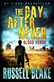 img - for Blood Honor (The Day After Never) (Volume 1) book / textbook / text book