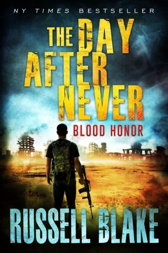 Blood Honor (The Day After Never) (Volume 1) ebook