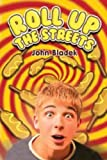 Roll up the Streets, John Bladek, 1935279629