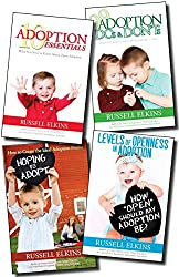 4 book adoption box set: Guide to a Healthy Adoptive Family, Adoption Parenting, and Relationships: 10 Adoption Essentials, The Birthmother Letter, 99 ... DON'Ts, Levels of Openness (English Edition)