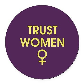 Cafepress trust women round car magnet round car magnet magnetic bumper sticker