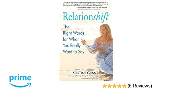 Relationshift: The Right Words for What You Really Want to