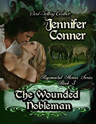 The Wounded Nobleman (The Regimental Heroes Book 3)