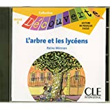 L'arbre et les lycéens - Niveau 6 - Lecture Découverte - CD