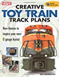 Creative Toy Train Track Plans, Neil Besougloff, 0897785304