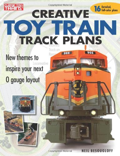 Creative Toy Train Track Plans (Classic Toy Trains Books)