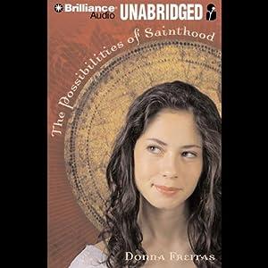 The Possibilities of Sainthood Audiobook