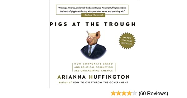 pigs at the trough huffington arianna