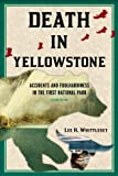 Death in Yellowstone by Lee Whittlesey front cover
