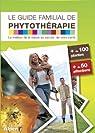 Guide familial de phytothérapie par Scimeca