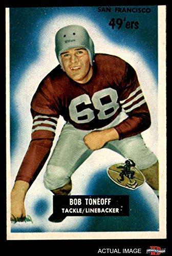 1955 Bowman # 143 Bob Toneff San Francisco 49ers (Football Card) Dean