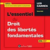 L'essentiel du droit des libertés fondamentales 2016-2017