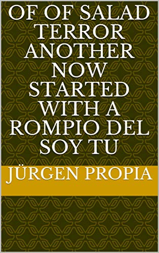 - Of of salad terror another now started with a rompio del Soy Tu (Provencal Edition)