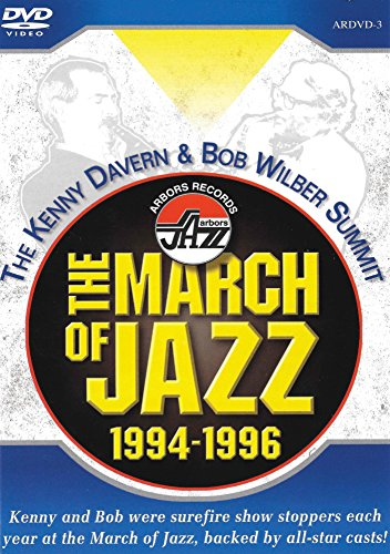 Kenny Davern - The March Of Jazz 1994-1996 (Amaray Case)