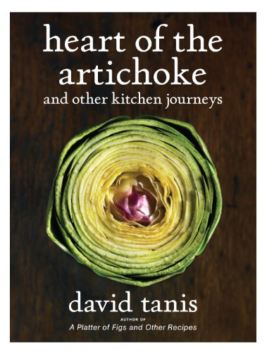 Download PDF Heart of the Artichoke and Other Kitchen Journeys