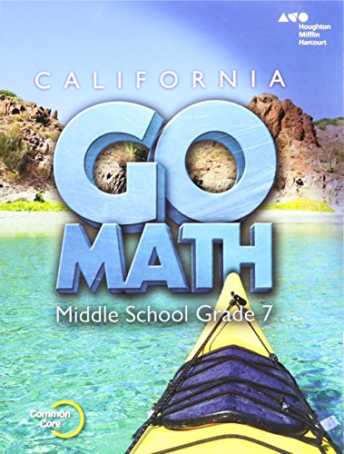 Holt McDougal Go Math! California: Student Interactive Worktext Grade 7 2015