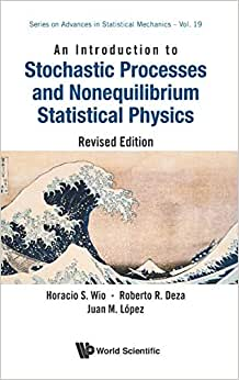 INTRODUCTION TO STOCHASTIC PROCESSES AND NONEQUILIBRIUM