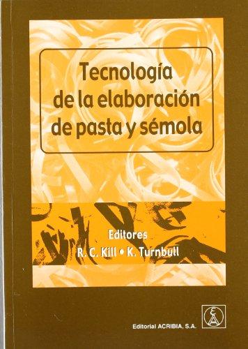 Tecnología de la elaboración de pasta y sémola