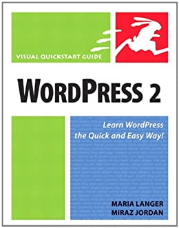 WordPress 2: Visual QuickStart Guide by [Langer, Maria, Jordan, Miraz]