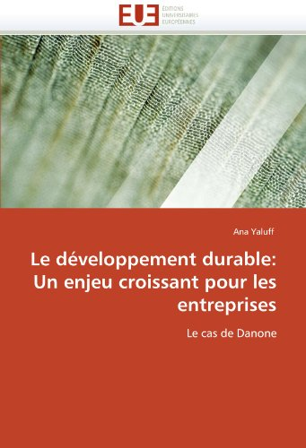 le-developpement-durable-un-enjeu-croissant-pour-les-entreprises-le-cas-de-danone-omnuniveurop-frenc