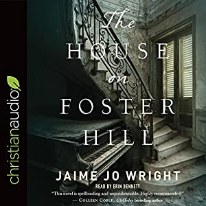 The House on Foster Hill Audiobook