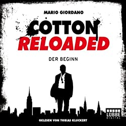 Der Beginn (Cotton Reloaded 1)