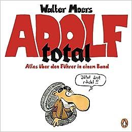 Adolf total: Alles über